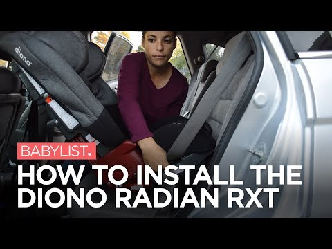 How to Install the Diono Radian RXT Convertible Car Seat