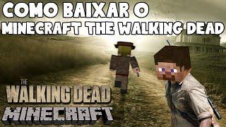 getlinkyoutube.com-Como baixar o Minecraft The Walking Dead
