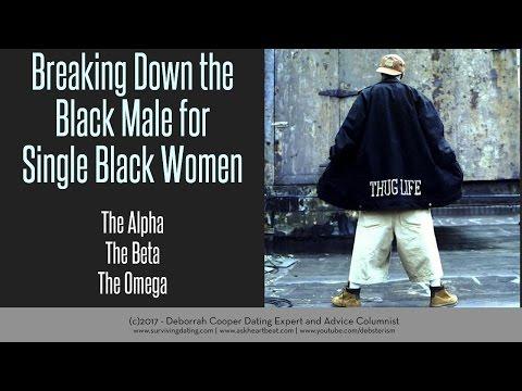 The Alpha Beta and Omega Black Male Dating Single Black Women