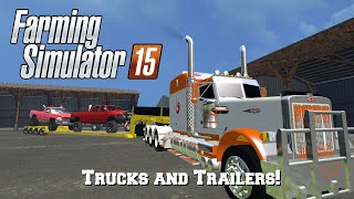 getlinkyoutube.com-Farming Simulator 2015: Mod Spotlight #51: Trucks and Trailers!