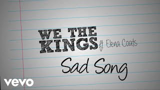 We The Kings - Sad Song (Lyric Video) ft. Elena Coats