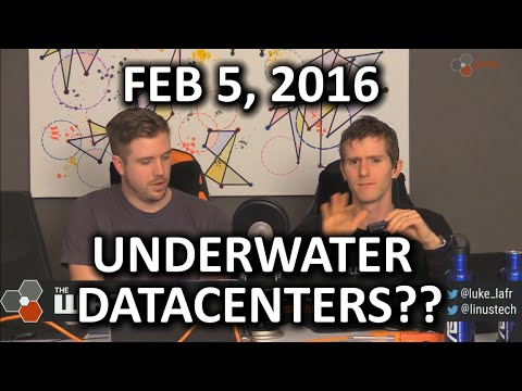The WAN Show - Underwater Datacenters?? So Cool! L…