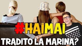 getlinkyoutube.com-#HAIMAI .. TRADITO LA MARINA ?!?!