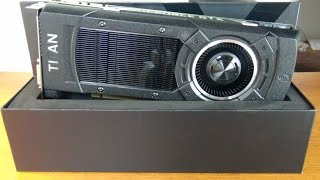 getlinkyoutube.com-Nvidia Geforce Gtx Titan X Unboxing Install And Gameplay