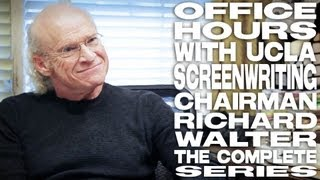 [Office Hours With UCLA Screenwriting Chairman Richard Walter...]