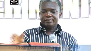 FASTING AND PRAYERS, by Prophet Francis Kwateng