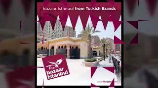 The Bazaar İstanbul'da kiralamalar devam ediyor