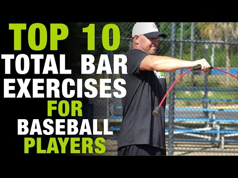 Top 10 Total Bar Exercises EVERY Baseball Player MUST Be Doing!  [Top 10 Thursday Ep.4]