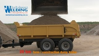 getlinkyoutube.com-Heavy Duty 20 ton Farm/Construction Dump Trailer - Berkelmans Welding and Custom Manufacturing Inc.