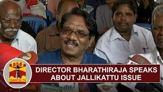 Director Bharathiraja addresses media on Jallikattu Issue | PRESS MEET | Thanthi TV