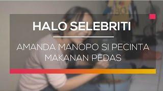 getlinkyoutube.com-Amanda Manopo si Pecinta Makanan Pedas - Halo Selebriti