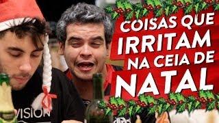 getlinkyoutube.com-COISAS QUE IRRITAM NA CEIA DE NATAL