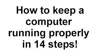 getlinkyoutube.com-How to keep a computer running properly in 14 steps