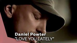 getlinkyoutube.com-Daniel Powter - Love You Lately (Video)