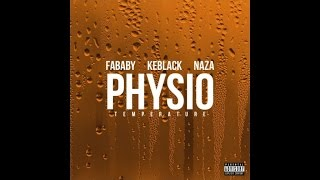 Fababy - Physio (Température) (ft. Keblack & Naza )
