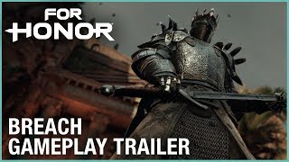 For Honor - Breach Gameplay Trailer