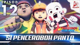 BoBoiBoy Galaxy EP12   Si Penceroboh Panto