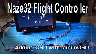 getlinkyoutube.com-(3/8) Naze32 Flight Controller - Adding an OSD using MinimOSD