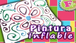 getlinkyoutube.com-DIY: Pintura Inflable Casera // Puffy Paint