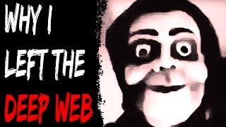 getlinkyoutube.com-Disturbing Deep Web and Hacking Story (Why I Left The Deep Web) - Scary Stories