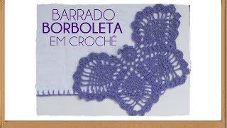 getlinkyoutube.com-BARRADINHO BORBOLETA EM CROCHÊ