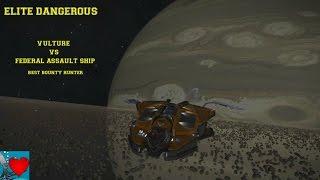 getlinkyoutube.com-Elite Dangerous Vulture vs Federal Assault Ship / Best Bounty Hunter