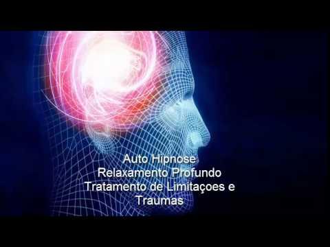 Auto Hipnose   Relaxamento Profundo   Tratamento de Traumas e Limitacoes Parte 1