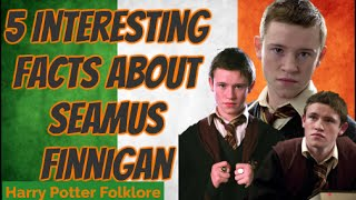 5 Interesting Facts About Seamus Finnigan