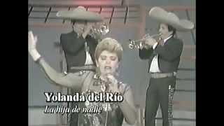 getlinkyoutube.com-Yolanda Del Rio, La Hija de Nadie