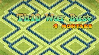 getlinkyoutube.com-Th10 Trophy/War Base! [4 Mortars]+[Speed Build]