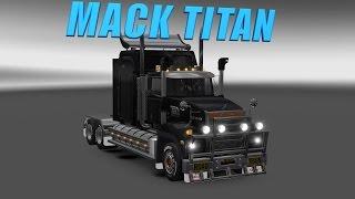 getlinkyoutube.com-Euro Truck Simulator 2 обзор мода ( MACK TITAN )