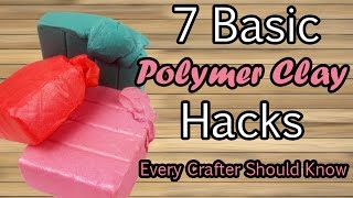 getlinkyoutube.com-7 BASIC POLYMER CLAY HACKS all crafters should know - Tutorial on how to make better diy crafts