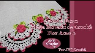 getlinkyoutube.com-Passo a Passo Mega Barrado de Crochê Flor Amore por JNY Crochê