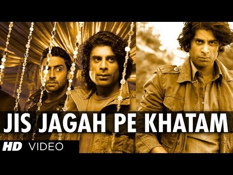 """Jis Jagah Pe Khatam (Official Song) Players Movie"""
