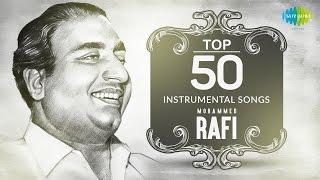 Top 50 songs of Mohammed Rafi | Instrumental HD Songs | One Stop Jukebox