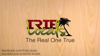 IRIE LOCALS - The Real one True