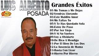 getlinkyoutube.com-Luis Alberto Posada Mix - Grandes Éxitos
