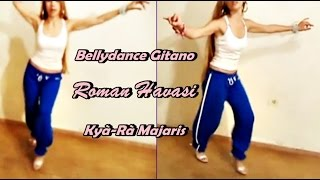 getlinkyoutube.com-Turkish Gypsy Dance (LESSON1)Roman Havasi Romani (gitana Γύφτος țigan غجر cigány जिप्सी) Kyà Ra