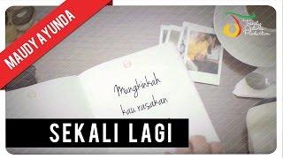 getlinkyoutube.com-Maudy Ayunda - Sekali Lagi | Official Video Lirik