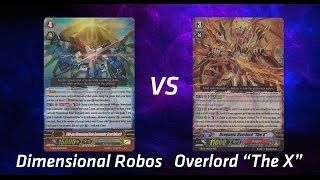 "Cardfight! Vanguard:  Dimensional Robos vs. Dragonic Overlord ""The X"""