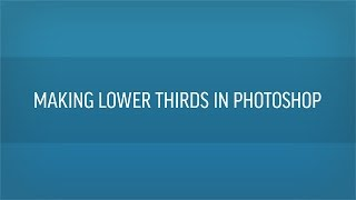 getlinkyoutube.com-How To Make Lower Thirds In Photoshop