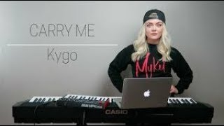 CARRY ME - KYGO FEAT JULIA MICHAELS Karaoke