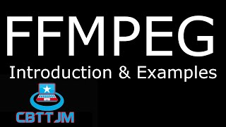 getlinkyoutube.com-FFMPEG Introduction & Examples