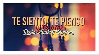 getlinkyoutube.com-Te Pienso, Te Siento & Te Amo - Recks Ayala ft Synfony