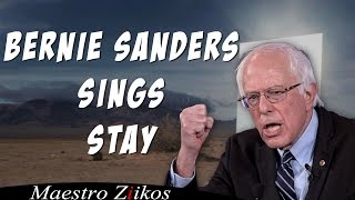 Bernie Sanders Singing Stay By Zedd, Alessia Cara
