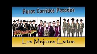 Los Tigres Del Norte,Los Tucanes De Tijuana,Los Huracanes Del Norte Mix Puros Corridos Pesados 2018