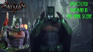 getlinkyoutube.com-Batman Arkham Knight: Imposter Batman in the FInal Scene