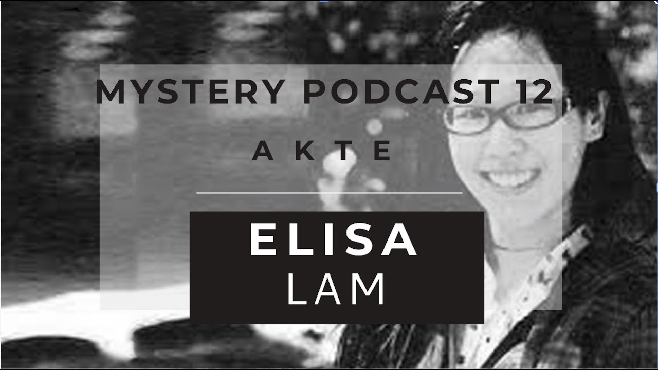 Mystery Podcast 12 Der Fall Elisa Lam