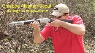 getlinkyoutube.com-Taylor's Chiappa Alaskan Takedown Scout Rifle - 357 Mag Review and Range Demo