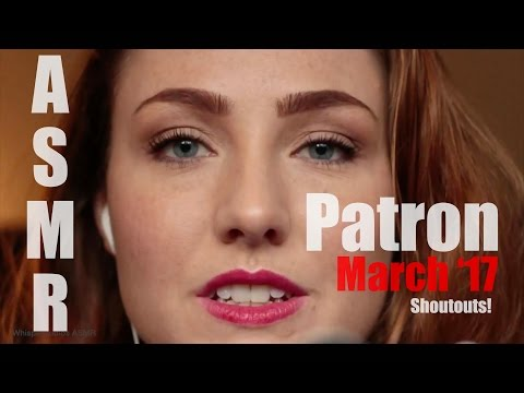 ASMR - Patreon Shoutout March 2017! Binaural Ear Cupping & Whispering